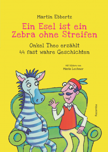 Cover Ein Esel ist ein Zebra ohne Streifen